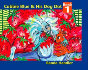 Randa Handler's first installment in the mainstream children;s books Cubbie Blue, teaching a love of diversity with diverse characters